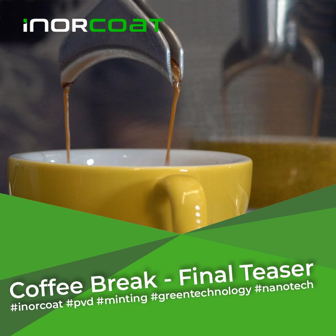 Coffee Break – The Final Teaser